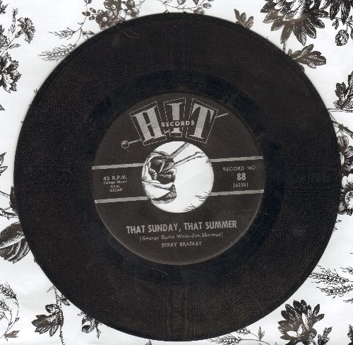 Bradley, Berry - That Sunday, That Summer/Don't Think Twice, It's All Right (by Jimmy Wayne & Betty on flip-side) (contemporary cover versions) - EX8/ - 45 rpm Records