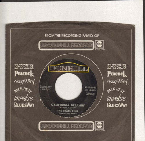 Brass Ring - California Dreamin'/Samba De Orfeo (Black Orpheus) (with Dunhill company sleeve) - EX8/ - 45 rpm Records