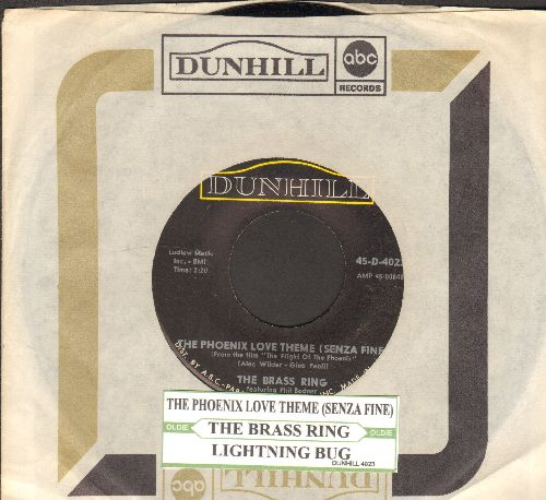 Brass Ring - The Phoenix Love Theme (Senza Fine)/Lightning Bug (with Dunhill company sleeve and juke box label) - NM9/ - 45 rpm Records