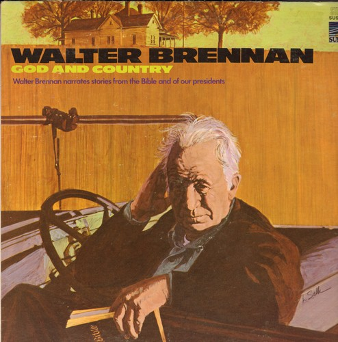 Brennan, Walter - God And Country: A World Of Miracles, Noah's Ark, The Ten Commandments, The President, Honest Abe (Vinyl STEREO LP record) - M10/EX8 - LP Records