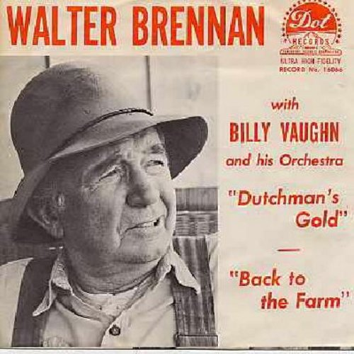 Brennan, Walter - Dutchman's Gold: I Believe, Old Shep, Suppertime, Back To The Farm, Tribute To A Dog (vinyl MONO LP record) - NM9/EX8 - LP Records