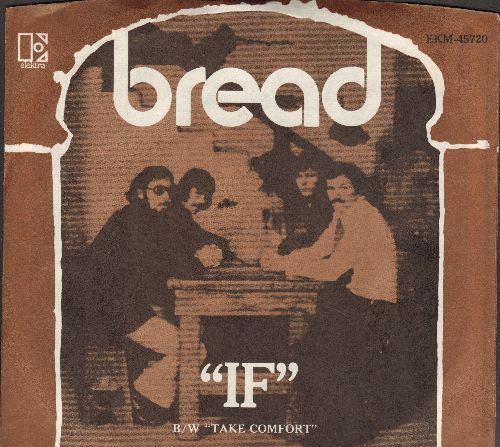 Bread - If/Take Comfort (MINT condition with picture sleeve) - M10/NM9 - 45 rpm Records