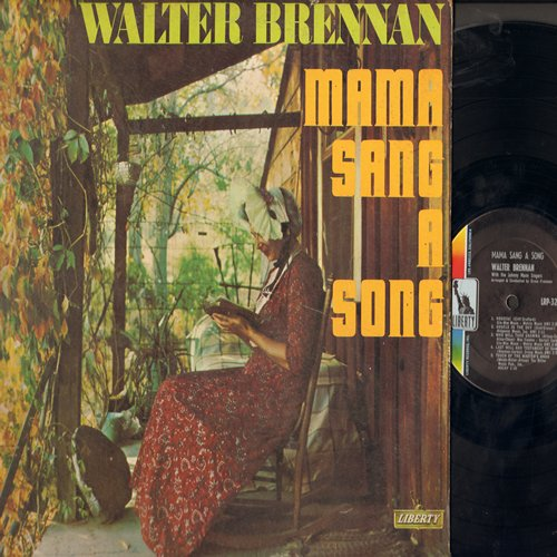 Brennan, Walter - Mama Sang A Song: The Ole Blacksmith Shop, Family Reunion, Two Rockin' Chairs, Angels In The Sky, Last Will And Testament Of Sam Burke, Houdini (Vinyl MONO LP record) - NM9/VG7 - LP Records