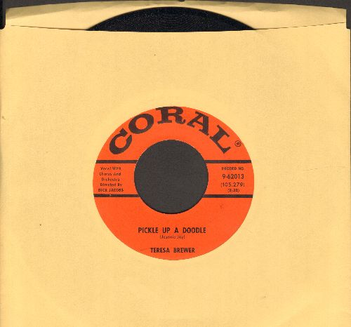Brewer, Teresa - Pickle Up An Doodle/The Rain Falls On Ev'rybody - NM9/ - 45 rpm Records