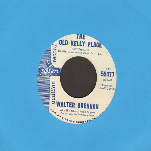 Brennan, Walter - The Old Kelly Place/Houdini (DJ advance pressing) - NM9/ - 45 rpm Records