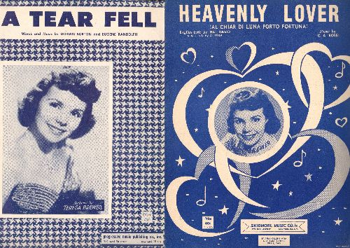 Brewer, Teresa - Set of 2 Vintage Teresa Brewer SHEET MUSIC titles; includes Heavenly Lover and A Tear Fell, BEAUTIFUL cover art of the Popular Singer! - EX8/ - Sheet Music