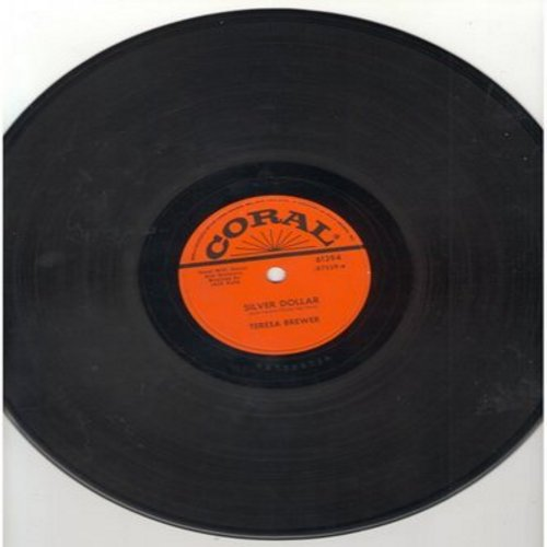 Brewer, Teresa - Silver Dollar/I Don't Want To Be Lonely Tonight (RARE 10 inch 78 rpm record) - VG7/ - 78 rpm