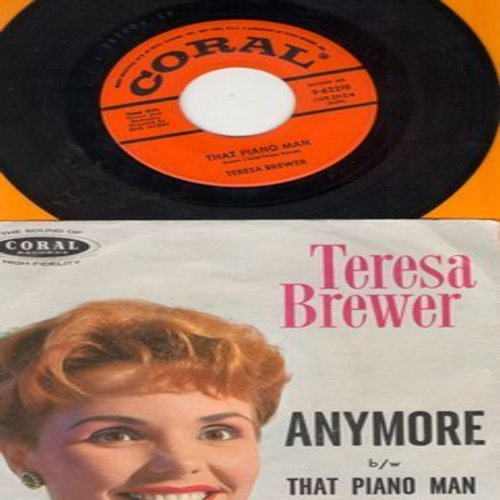 Brewer, Teresa - Anymore/That Piano Man (with picture sleeve) - M10/EX8 - 45 rpm Records