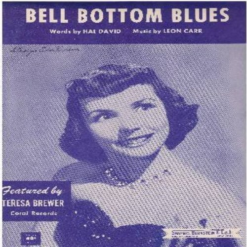 Brewer, Teresa - Bell Bottom Blues - SHEET MUSIC for the song made popular by Teresa Brewer, NICE cover art! (this is SHEET MUSIC, not any other kind of media!) - EX8/ - Sheet Music