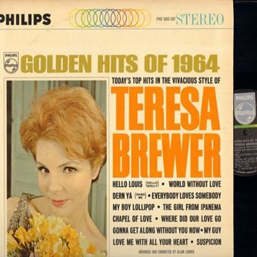 Brewer, Teresa - Golden Hits Of 1964: My Boy Lollipop, World Without Love, Suspicion, My Guy, Chapel Of Love (Vinyl STEREO LP record) - NM9/EX8 - LP Records