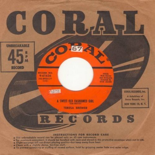 Brewer, Teresa - A Sweet Old Fashioned Girl/Goodbye, John (with Coral company sleeve) - EX8/ - 45 rpm Records