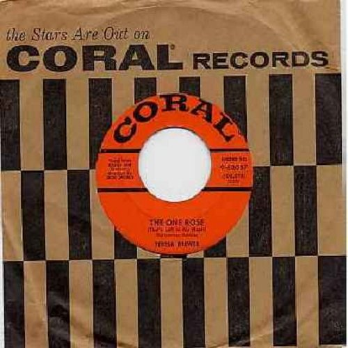 Brewer, Teresa - The One Rose (That's Left In My Heart)/Satellite (with Coral company sleeve) - EX8/ - 45 rpm Records
