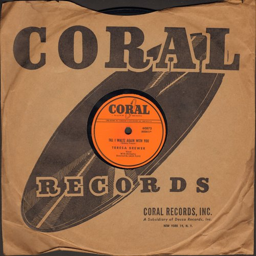 Brewer, Teresa - Till I Waltz Again With You/Hello Bluebird (10 inch 78 rpm record with Coral company sleeve) - EX8/ - 78 rpm