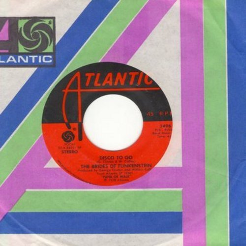 Brides Of Funkenstein - Disco To Go/When You've Gone (with Atlantic company sleeve) - NM9/ - 45 rpm Records