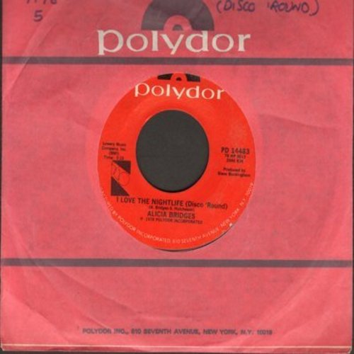 Bridges, Alicia - I Love The Nightlife (Disco 'Round)/Self Applause - EX8/ - 45 rpm Records