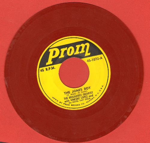 Brigadiers Quartet with Vincent Lopez & His Hotel Taft Orchestra - The Jones Boy/Answer Me, My Love (RARE Red Vinyl Pressing) - VG7/ - 45 rpm Records
