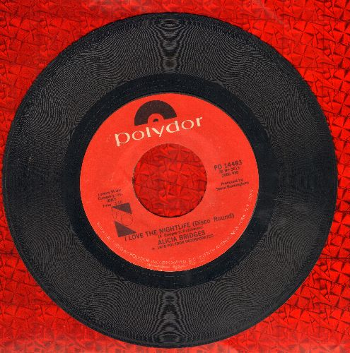 Bridges, Alicia - I Love The Nightlife (Disco 'Round)/Self Applause - VG7/ - 45 rpm Records