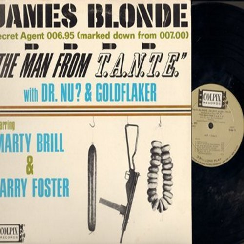Brill, Marty & Larry Foster - James Blonde -Secret Agent 006.95 (Marked Down From 007.00) - Theme From T.A.N.T.E. With Dr. Nu? & Goldflaker (Vinyl MONO LP record) - NM9/VG7 - LP Records