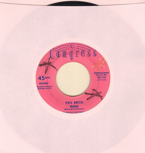 Brito, Phil - Mama (English version of the Italian Folk Classic)/Perchee Perche  - VG6/ - 45 rpm Records