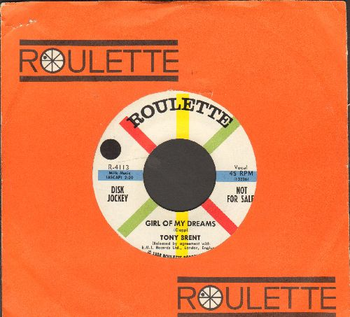 Brent, Tony - Girl Of My Dreams/Don't Play That Melody (DJ advance pressing with vintage Roulette company sleeve) - NM9/ - 45 rpm Records