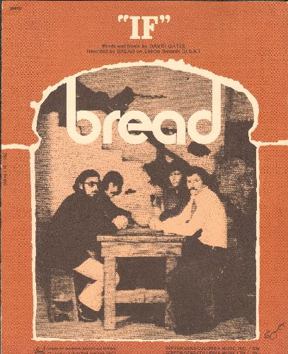 Bread - If - Vintage SHEET MUSIC for Rock Ballad made popular by Bread (This is SHEET MUSIC, NOT any ther ind of medica!) - EX8/ - Sheet Music