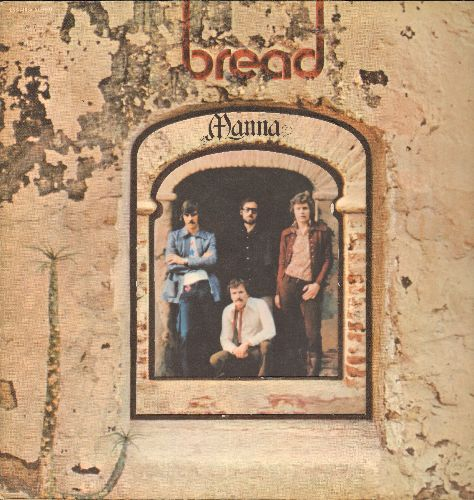 Bread - Manna: If, Truckin', He's A Good Lad, She Was My Lady (vinyl STEREO LP record, gate-fold cover first pressing) - EX8/EX8 - LP Records