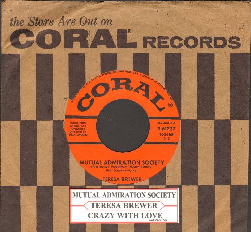 Brewer, Teresa - Mutual Admiration Society/Crazy With Love (with juke box label vintage Coral company sleeve) - EX8/ - 45 rpm Records