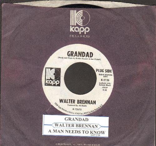 Brennan, Walter - Grandad/A Man Needs To Know (DJ advance pressing with Kapp company sleeve and juke box label) - NM9/ - 45 rpm Records