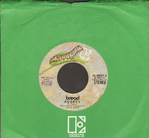 Bread - Aubrey/Didn't Even Know Her Name (with Elektra company sleeve) - NM9/ - 45 rpm Records