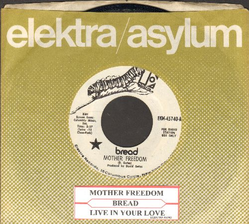 Bread - Mother Freedom/Live In Your Love (RARE DJ advance pressing with juke box label and Elektra company sleeve) - NM9/ - 45 rpm Records