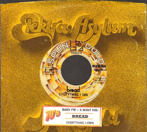 Bread - Everything I Own/Baby I'm A-Want You (double-hit re-issue with Elektra company sleeve and juke box label) - EX8/ - 45 rpm Records