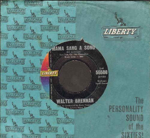 Brennan, Walter - Mama Sang A Song/Who Will Take Gramma (with Liberty company sleeve) - NM9/ - 45 rpm Records