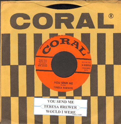 Brewer, Teresa - You Send Me/Would I Were (withjuke box label and vibtage Coral company sleeve) - NM9/ - 45 rpm Records