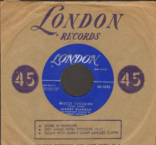 Brandon, Johnny - Mister Songbird/Do You Love Me (with vintage London company sleeve) - EX8/ - 45 rpm Records