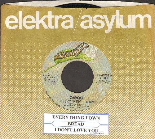 Bread - Everything I Own/I Don't Love You (with Elektra company sleeve and juke box label) - VG6/ - 45 rpm Records