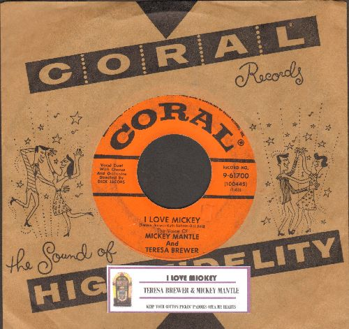 Brewer, Teresa & Mickey Mantle - I Love Mickey/Keep Your Cotton Pickin' Paddies Offa My Heart (RAREST of all Teresa Brewer 45s, FANTASTIC Novelty Record! - with juke box label and vintage Coral company sleeve) - EX8/ - 45 rpm Records