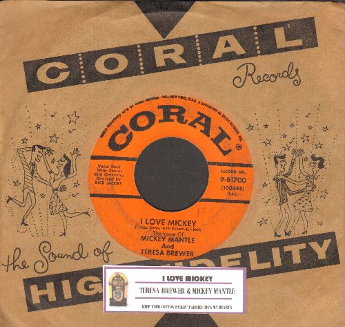 Brewer, Teresa & Mickey Mantle - I Love Mickey/Keep Your Cotton Pickin' Paddies Offa My Heart (RAREST of all Teresa Brewer 45s, FANTASTIC Novelty Record! - with juke box label vintage Coral company sleeve) - VG7/ - 45 rpm Records