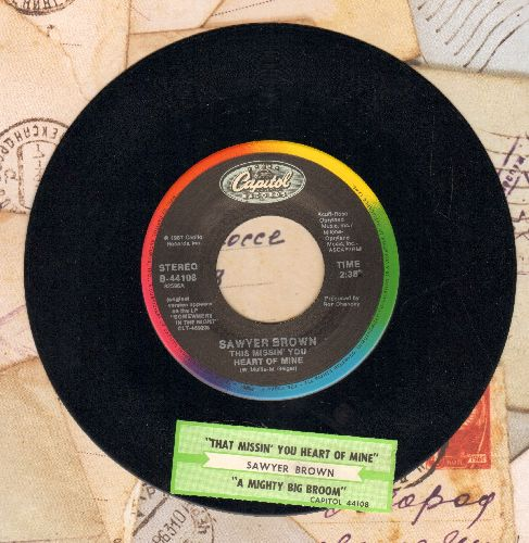 Sawyer Brown - This Missin' You Heart Of Mine (SLOW-DANCE FAVORITE!)/A Mighty Big Broom (with juke box label) - NM9/ - 45 rpm Records