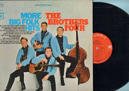 Brothers Four - More Big Folk Hits: Puff (The Magic Dragon), Day-O (Banana Boat Song), The Battle Of New Orleans, Where Have All The Flowers Gone (vinyl STEREO LP record) - NM9/NM9 - LP Records