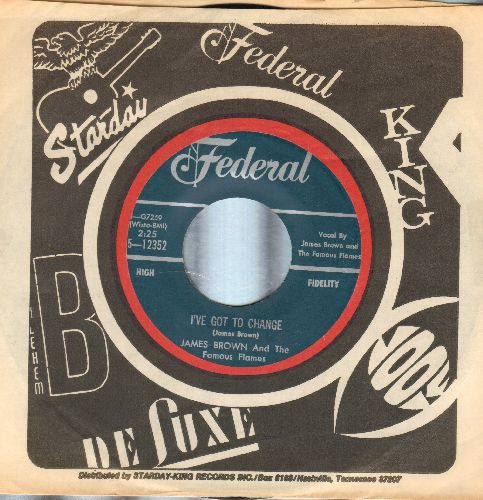 Brown, James & The Famous Flames - I've Got To Change/It Hurts To Tell You (with vintage Federal company sleeve) - NM9/ - 45 rpm Records