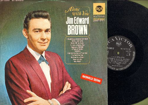 Brown, Jim Edward - Alone With You: Yesterday, A Taste Of Heaven, Dear Heart, I'm Just A Country Boy (Vinyl STEREO LP record, German Pressing, sung in English) - NM9/EX8 - LP Records