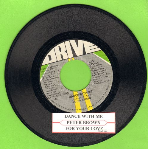Brown, Peter - Dance With Me/For Your Love (with juke box label) - NM9/ - 45 rpm Records