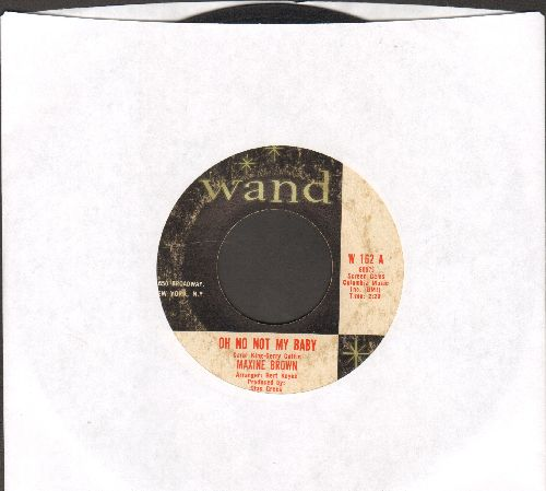 Brown, Maxine - Oh No, Not My Baby/You Upset My Soul - VG6/ - 45 rpm Records