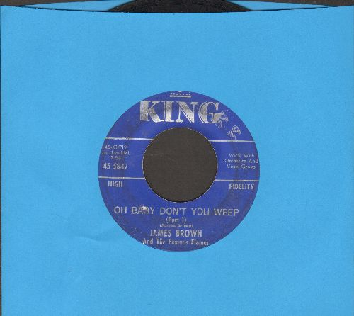 Brown, James & The Famous Flames - Oh Baby Don't You Weep (Parts 1 + 2) - VG7/ - 45 rpm Records
