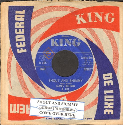 Brown, James & The Famous Flames - Shout And Shimmy/Come Over Here (with juke box label and King company sleeve) - EX8/ - 45 rpm Records