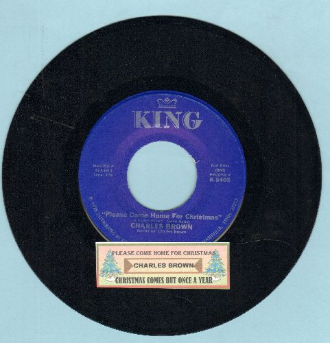 Brown, Charles - Please Come Home For Christmas/Christmas (Comes But Once A Year) (by Amos Milburn on flip-side) (blue label re-issue with juke box label) - NM9/ - 45 rpm Records