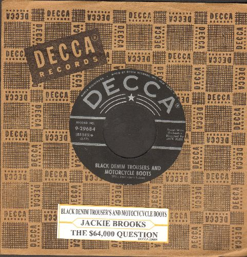 Brooks, Jackie - The $64,000 Question (Do You Love Me?)/Black Denim Trousers And Motorcycle Boots (with vintage Decca company sleeve) - NM9/ - 45 rpm Records