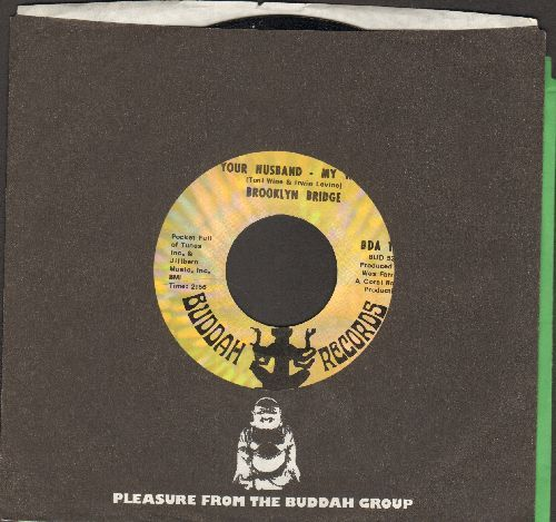 Brooklyn Bridge - Your Husband - My Wife/Upside Down (Inside Out) (with Buddah company sleeve) - EX8/ - 45 rpm Records