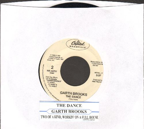 Brooks, Garth - The Dance/Two Of A Kind, Workin' On A Full House (with juke box label) (with juke box label) - VG7/ - 45 rpm Records