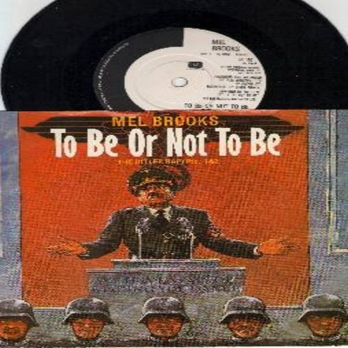 Brooks, Mel - To Be Or Not To Be (The Hitler Rap) Parts 1 + 2 (7 inch 45rpm record with small spindle hole, British Pressing with picture sleeve, RARE Novelty!) - NM9/EX8 - 45 rpm Records